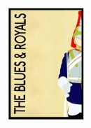 Blues and Royals - A3 size